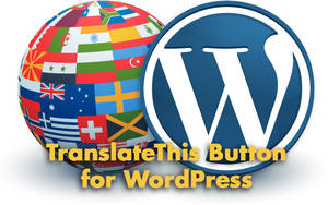Announcing the TranslateThis Button for WordPress